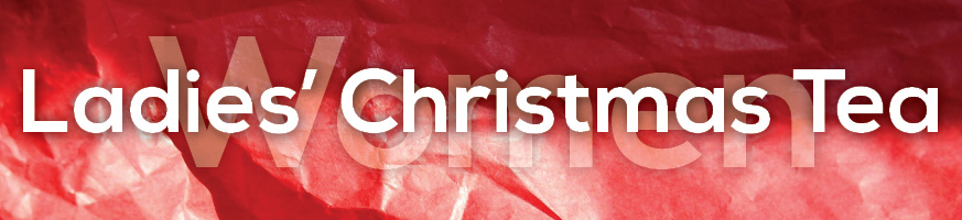 Ladies' Christmas Tea 2013 Page Header | Northpoint Evangelical ...
