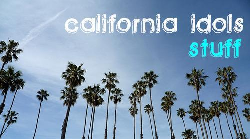 california idols- stuff