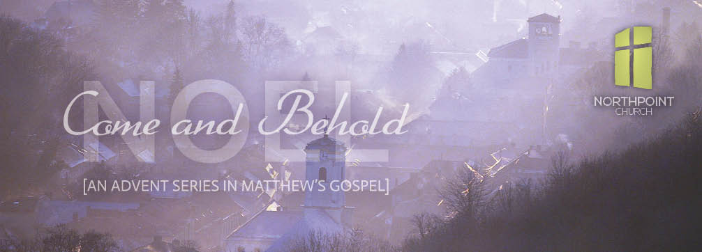 Come and Behold
