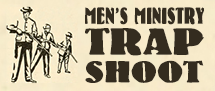 Men's Ministry Trapshoot – NEW Date