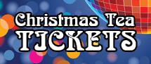 Christmas Tea Tickets 2018 – NEXT Sunday!