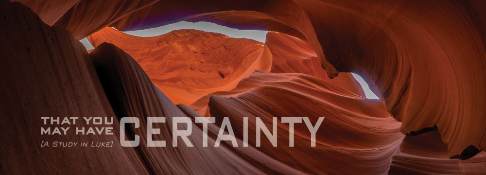 That You May Have Certainty