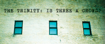 The Trinity:  Is Three  A Crowd? THIS Sunday!