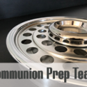Communion Prep Team