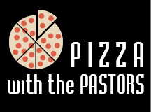 Pizza with the Pastors 2019 - Block 72