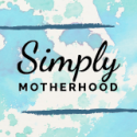 Simply Motherhood – TOMORROW!