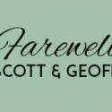 Farewell Scott & Geoff – THIS Sunday