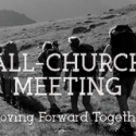 All-church Meeting (UPDATED)