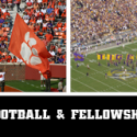 Football & Fellowship – THIS Coming Monday!