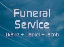 Funeral Service for Drake, Daniel, & Jacob