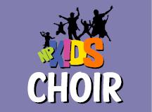 NP K!DS' Choir – TONIGHT!