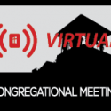 Watch the Virtual Congregational Meeting