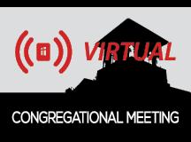 Watch the Virtual Congregational Meeting