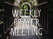 Monday Night Prayer Gathering