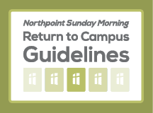 Sunday Morning – Return to Campus Guidelines
