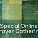 Special Online Prayer Gathering