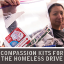 COMPASSION KITSFOR THE HOMELESS DRIVE
