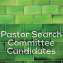 Pastor Search Committee Candidates