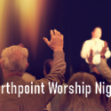 Northpoint Night of Worship