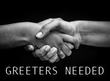 Greeters Needed